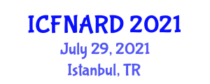 International Conference on Food Nanotechnology Applications and Research Directions (ICFNARD) July 29, 2021 - Istanbul, Turkey