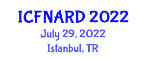 International Conference on Food Nanotechnology Applications and Research Directions (ICFNARD) July 29, 2022 - Istanbul, Turkey