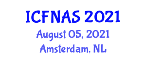 International Conference on Food Nanotechnology Applications and Safety (ICFNAS) August 05, 2021 - Amsterdam, Netherlands