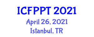 International Conference on Food Preservation and Packaging Technologies (ICFPPT) April 26, 2021 - Istanbul, Turkey