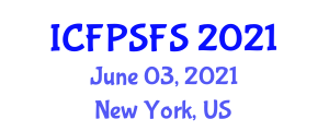 International Conference on Food Preservation Systems and Food Safety (ICFPSFS) June 03, 2021 - New York, United States