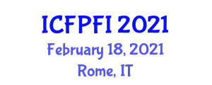 International Conference on Food Processing and Functional Ingredients (ICFPFI) February 18, 2021 - Rome, Italy