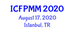 International Conference on Food Processing, Manufacturing and Management (ICFPMM) August 17, 2020 - Istanbul, Turkey