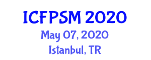 International Conference on Food Processing Systems and Management (ICFPSM) May 07, 2020 - Istanbul, Turkey