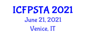 International Conference on Food Processing Systems, Technology and Analysis (ICFPSTA) June 21, 2021 - Venice, Italy