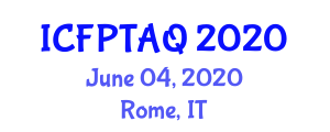 International Conference on Food Processing Technology, Analysis and Quality (ICFPTAQ) June 04, 2020 - Rome, Italy