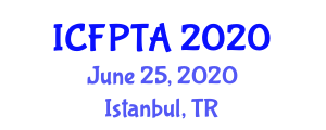International Conference on Food Processing Technology and Analysis (ICFPTA) June 25, 2020 - Istanbul, Turkey