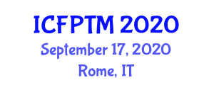 International Conference on Food Processing Technology and Management (ICFPTM) September 17, 2020 - Rome, Italy