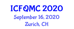 International Conference on Food Quality, Micronutrients and Components (ICFQMC) September 16, 2020 - Zurich, Switzerland