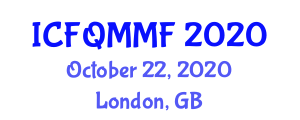 International Conference on Food Quality, Micronutrients and Modified Foods (ICFQMMF) October 22, 2020 - London, United Kingdom