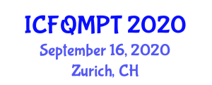 International Conference on Food Quality, Micronutrients and Packaging Technologies (ICFQMPT) September 16, 2020 - Zurich, Switzerland