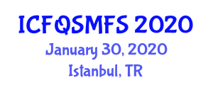 International Conference on Food Quality, Safety and Management in Food Science (ICFQSMFS) January 30, 2020 - Istanbul, Turkey