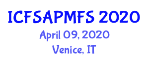 International Conference on Food Safety Action Plan and Management in Food Science (ICFSAPMFS) April 09, 2020 - Venice, Italy