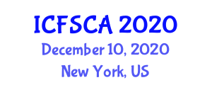 International Conference on Food Safety, Contamination and Additives (ICFSCA) December 10, 2020 - New York, United States