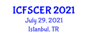 International Conference on Food Safety, Contamination and Enzymatic Reactions (ICFSCER) July 29, 2021 - Istanbul, Turkey