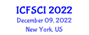 International Conference on Food Safety, Contamination and Ingredients (ICFSCI) December 09, 2022 - New York, United States