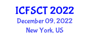 International Conference on Food Safety, Contamination and Technology (ICFSCT) December 09, 2022 - New York, United States