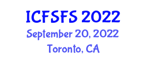 International Conference on Food Safety in Food Science (ICFSFS) September 20, 2022 - Toronto, Canada