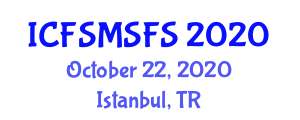 International Conference on Food Safety Management System in Food Science (ICFSMSFS) October 22, 2020 - Istanbul, Turkey