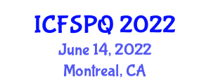 International Conference on Food Safety Policy and Quality (ICFSPQ) June 14, 2022 - Montreal, Canada