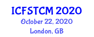 International Conference on Food Safety, Toxic Components and Micronutrients (ICFSTCM) October 22, 2020 - London, United Kingdom