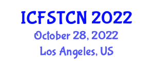 International Conference on Food Safety, Toxic Components and Nanotechnology (ICFSTCN) October 28, 2022 - Los Angeles, United States