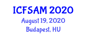 International Conference on Food Science, Additives and Micronutrients (ICFSAM) August 19, 2020 - Budapest, Hungary