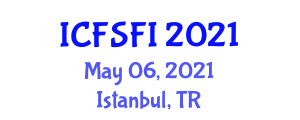 International Conference on Food Science and Food Insecurity (ICFSFI) May 06, 2021 - Istanbul, Turkey
