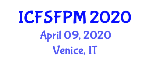International Conference on Food Science and Food Packaging Machines (ICFSFPM) April 09, 2020 - Venice, Italy