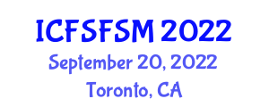 International Conference on Food Science and Food Safety Management (ICFSFSM) September 20, 2022 - Toronto, Canada