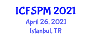 International Conference on Food Science and Preservation Methods (ICFSPM) April 26, 2021 - Istanbul, Turkey