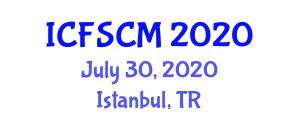 International Conference on Food Science, Contamination and Micronutrients (ICFSCM) July 30, 2020 - Istanbul, Turkey