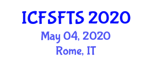 International Conference on Food Science, Food Toxicology and Safety (ICFSFTS) May 04, 2020 - Rome, Italy