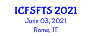 International Conference on Food Science, Food Toxicology and Safety (ICFSFTS) June 03, 2021 - Rome, Italy
