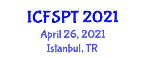International Conference on Food Sciences and Packaging Technologies (ICFSPT) April 26, 2021 - Istanbul, Turkey