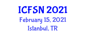 International Conference on Food Security and Nutrition (ICFSN) February 15, 2021 - Istanbul, Turkey