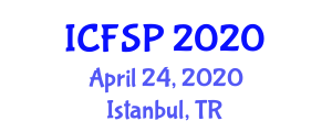 International Conference on Food Security and Preservation (ICFSP) April 24, 2020 - Istanbul, Turkey