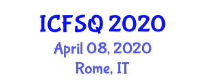 International Conference on Food Supplements and Quality (ICFSQ) April 08, 2020 - Rome, Italy