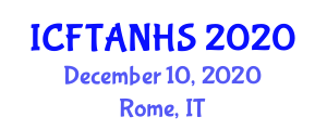 International Conference on Food Technology, Agrobiotechnology, Nutrition and Health Science (ICFTANHS) December 10, 2020 - Rome, Italy