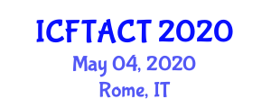 International Conference on Food Technology and Automatic Canning Technologies (ICFTACT) May 04, 2020 - Rome, Italy
