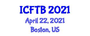 International Conference on Food Technology and Biotechnology (ICFTB) April 22, 2021 - Boston, United States