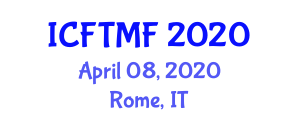International Conference on Food Technology and Modified Foods (ICFTMF) April 08, 2020 - Rome, Italy