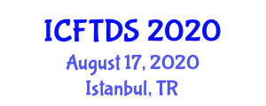 International Conference on Food Technology, Design and Science (ICFTDS) August 17, 2020 - Istanbul, Turkey