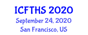 International Conference on Food Technology, Hygiene and Safety (ICFTHS) September 24, 2020 - San Francisco, United States