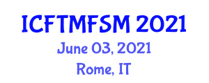 International Conference on Food Texture Modification and Food Structure Mapping (ICFTMFSM) June 03, 2021 - Rome, Italy