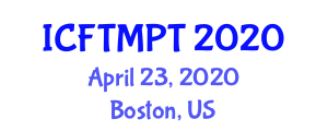 International Conference on Food Texture Modification and Processing Techniques (ICFTMPT) April 23, 2020 - Boston, United States