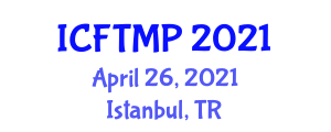 International Conference on Food Texture Modification and Proteins (ICFTMP) April 26, 2021 - Istanbul, Turkey