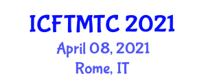 International Conference on Food Texture Modification and Textural Changes (ICFTMTC) April 08, 2021 - Rome, Italy