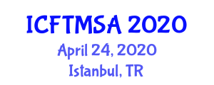 International Conference on Food Texture Modification, Sensation and Appreciation (ICFTMSA) April 24, 2020 - Istanbul, Turkey