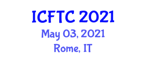 International Conference on Food Tourism and Culture (ICFTC) May 03, 2021 - Rome, Italy
